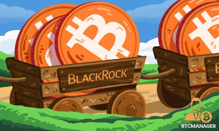 World's Largest Asset Management Firm $6.3 Trillion Blackrock Set to Join Bitcoin Bandwagon Asse ...