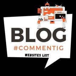 Do-follow Blog Commenting Sites List 2021
