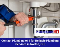 Contact Plumbing 911 for Reliable Plumbing Services in Norton, OH