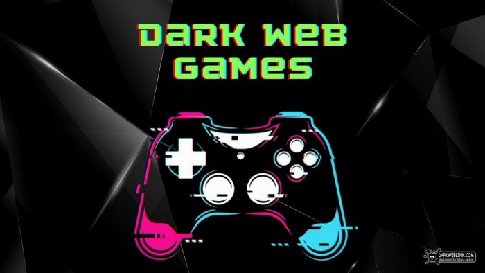 Best Hidden Dark Web Games Online List on TOR