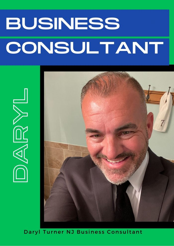 Daryl Turner NJ- The Best Business Consultant.