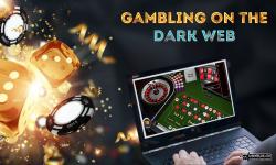 Gambling On The Dark Web – How Risky Is It?