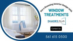 Get a Perfect Look with Window Treatments!