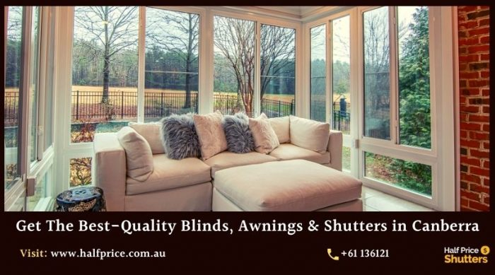 Get The Best-Quality Blinds, Awnings & Shutters in Canberra