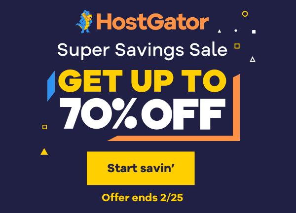 HostGator Super Saving Sale – Get Up to 70% Off On Hosting Services