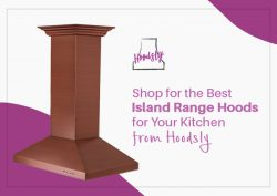 Shop for the Best Island Range Hoods for Your Kitchen from Hoodsly