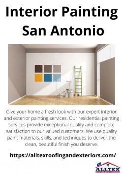 Interior Painting San Antonio – All Tex Roofing and Exteriors