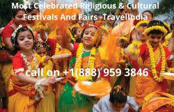 Most Celebrated Religious & Cultural Festivals And Fairs -TravelIndia with Southwest
