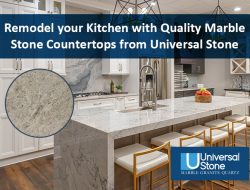Remodel your Kitchen with Quality Marble Stone Countertops from Universal Stone