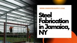 Steel Fabrication in Jamaica, NY