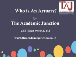 Who is An Actuary?