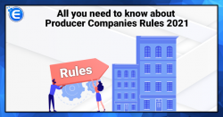 All you need to know about Producer Companies Rules 2021