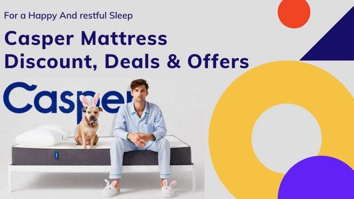 Casper Mattress Coupon & Discount Offers