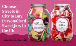 Choose Sweets in City to Buy Personalised Sweet Jars in the UK