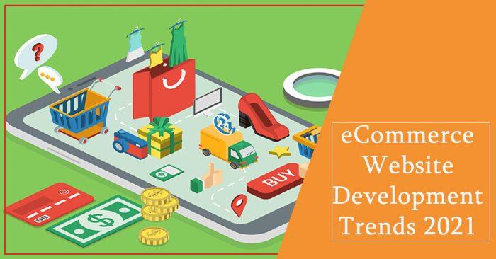 eCommerce Website Development Trends 2021