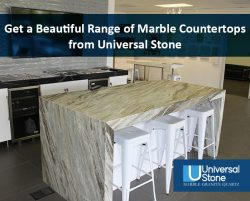 Get a Beautiful Range of Marble Countertops from Universal Stone