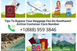 Tips To Bypass Your Baggage Fee On Southwest Airline Customer Care Number
