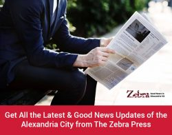 Get All the Latest & Good News Updates of the Alexandria City from The Zebra Press