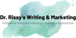 Dr. Rissy's Writing and Marketing