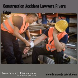 Construction Accident Lawyers Rivers Edge