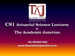 A Guide to CS1- Actuarial Statistics