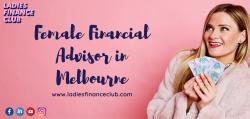 Female Financial Advisor in Melbourne – Ladies Finance Club
