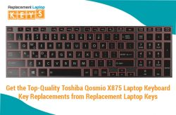 Get the Top-Quality Toshiba Qosmio X875 Laptop Keyboard Key Replacements from Replacement Laptop ...