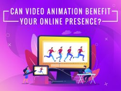 How Can Video Animation Benefit Your Online Presence?