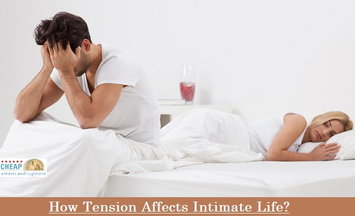 How Tension Affects Intimate Life?