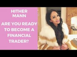 Hither Mann | Steps to Becoming a Trader