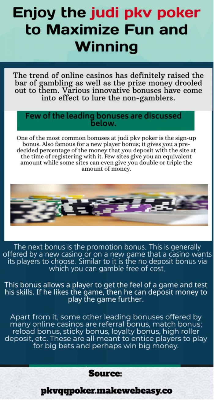 Get bonuses In Online Poker