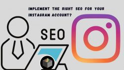 Implement SEO in Instagram Account