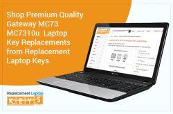 Shop Premium Quality Gateway MC73 MC7310u Laptop Key Replacements from Replacement Laptop Keys