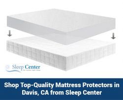 Shop Top-Quality Mattress Protectors in Davis, CA from Sleep Center
