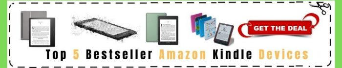 Buy The Best Amazon Kindle Devices for Read e-books, Newspapers and Magazines