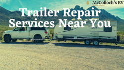 Best Trailer Repair Sacramento CA Services