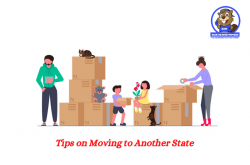 Tips On Moving To Another State