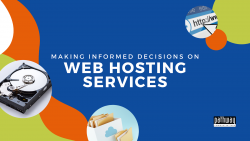 How To Make an Informed Decision About Web Hosting Services
