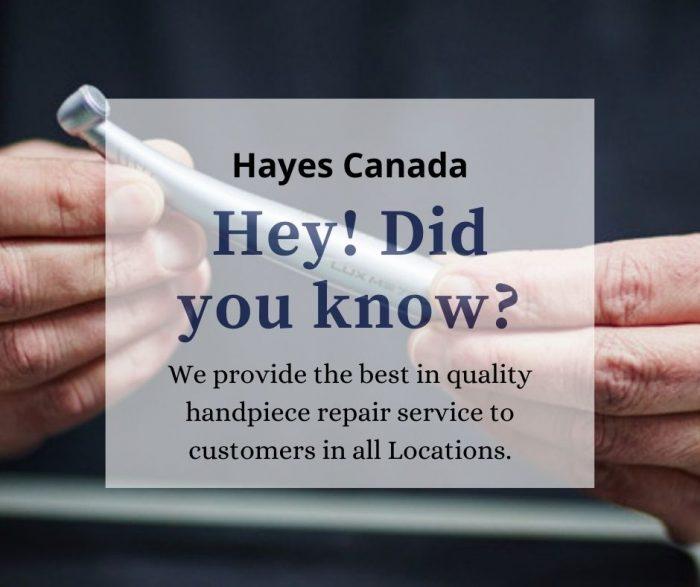 Hayes Canada – Dental Handpiece Repairs
