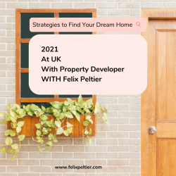 Felix Peltier: Strategies to Find Your Dream Home