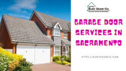 Garage Door Services in Sacramento