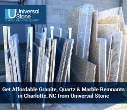 Get Affordable Granite, Quartz & Marble Remnants in Charlotte, NC from Universal Stone