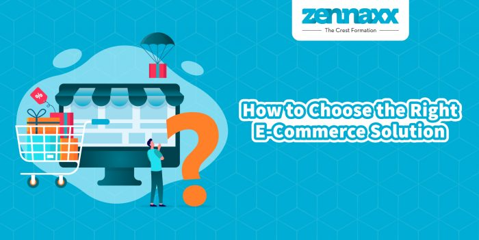 How to Choose the Right ECommerce Solution