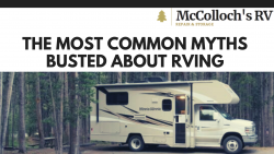 The Most Common Myths Busted About Rving
