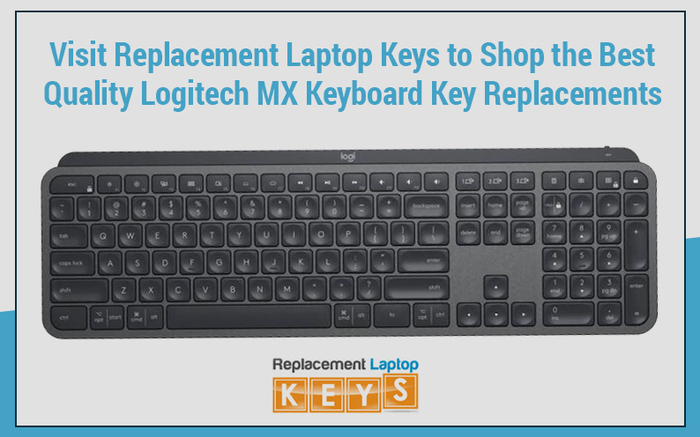 Visit Replacement Laptop Keys to Shop the Best Quality Logitech MX Keyboard Key Replacements
