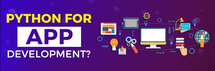 Why Should You Consider Using Python for App Development?