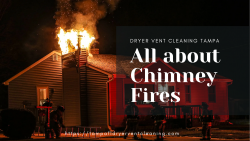 All about Chimney Fire