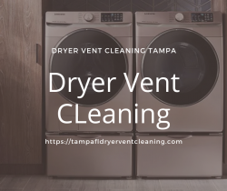 Best Dryer Vent Cleaning Tampa FL Service