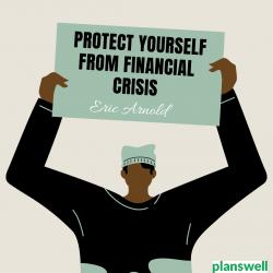 Eric Arnold – Overcome a Financial Crisis