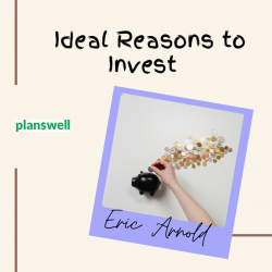 Eric Arnold – Reasons Why You Should Invest